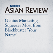 Genius Marketing Squeezes Most from Blockbuster 'Your Name'