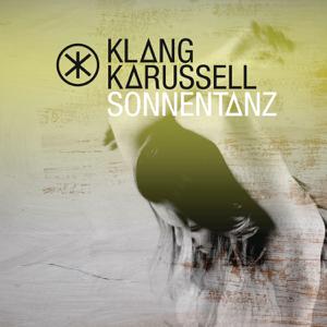 Klangkarussell - Sonnentanz (Kellerkind Remix)