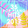 35 Piano Pop Hits of 2017 (Instrumental) - Piano Dreamers