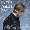 FELIX SANDMAN - Every Single Day bild