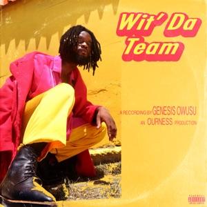 Wit' da Team - Single Mp3 Download
