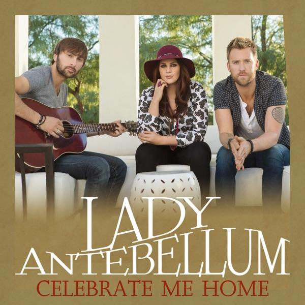 Celebrate Me Home - Single