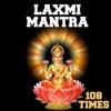 Laxmi Mantra 108 Times - EP