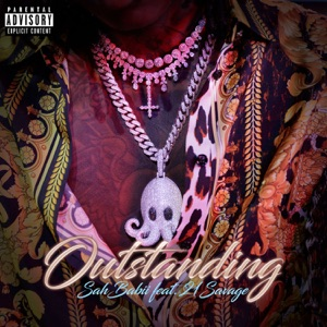Outstanding (feat. 21 Savage) - Single Mp3 Download