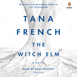 The Witch Elm: A Novel (Unabridged) audiobook