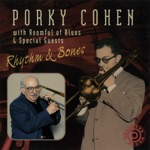 Porky Cohen - Don't Lose Your Cool (feat. Roomful of Blues)