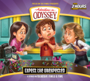 #65: Expect the Unexpected - Adventures in Odyssey - Adventures in Odyssey