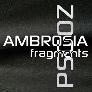 Ambrosia Fragments – EP – PSGO-Z