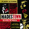Hadestown: The Myth. The Musical. (Original Cast Recording) [Live] - Original Cast of Hadestown
