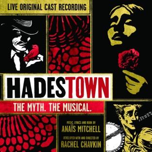 Hadestown: The Myth. The Musical. (Original Cast Recording) [Live] – Original Cast of Hadestown