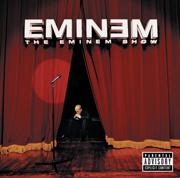 The Eminem Show - Eminem - Eminem