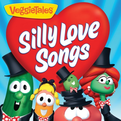Silly Love Songs - Veggie Tales