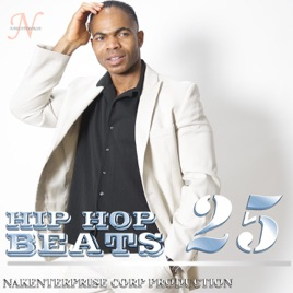 ‎Hip Hop Beats 25 by Nakenterprise