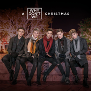 A Why Don't We Christmas - EP - Why Don't We - Why Don't We