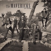 The Mavericks - That's Not My Name