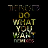 Do What You Want (Remixes) - EP
