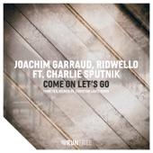 Come on Let's Go (feat. Charlie Sputnik) [Funk 78 & Deebiza Vs. Christian Laute Remix] - Single