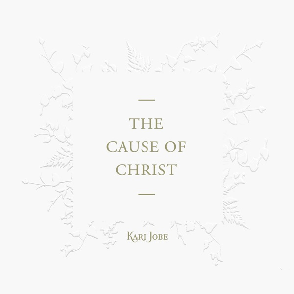 The Cause of Christ - Single
