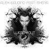 Watch Out feat Shena