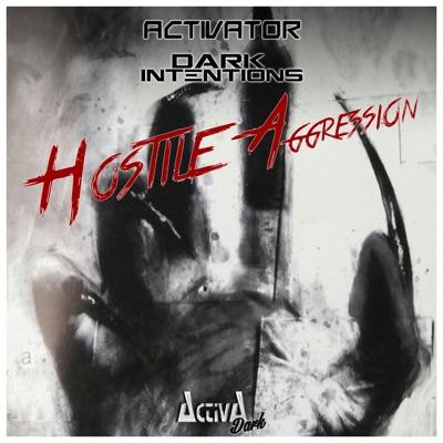 Hostile Aggression - Single - Activator