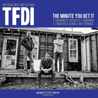 The Minute You Get It – EP – TFDI