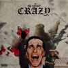 OG Caesar - Crazy (feat. Awful Daniel)