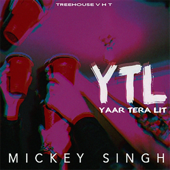 [Download] YTL (Yaar Tera Lit) MP3