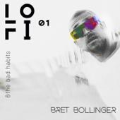 LO FI-Bret Bollinger