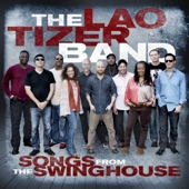 Listen to 30 seconds of The Lao Tizer Band - The Source