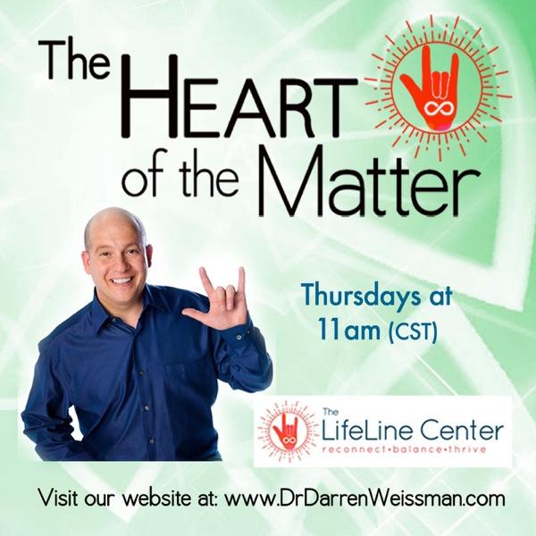 The Heart of the Matter - Dr. Darren Weissman