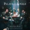 Palaye Royale - Boom Boom Room (Side B)