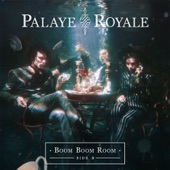 Palaye Royale - Dying in a Hot Tub