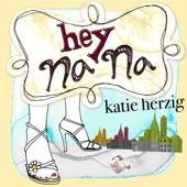 Katie Herzig - Hey Na Na