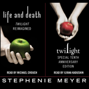 Twilight Tenth Anniversary/Life and Death Dual Edition (Unabridged)