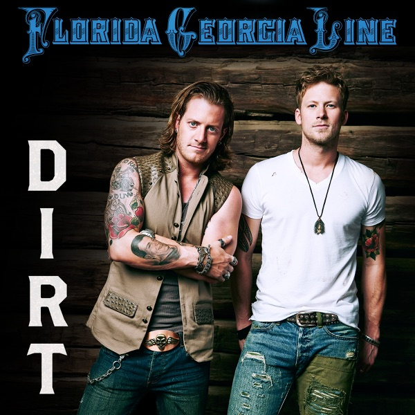Florida Georgia Line - Dirt