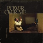 (+++) DERMOT KENNEDY Power Over Me