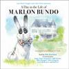 Marlon Bundo & Jill Twiss - Last Week Tonight with John Oliver Presents a Day in the Life of Marlon Bundo (Unabridged) artwork