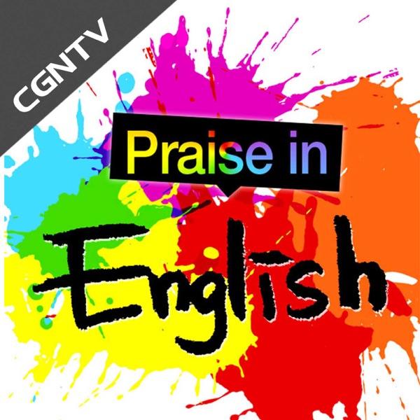 Praise in English - Radio [CGNTV]