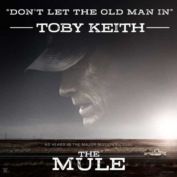 Toby Keith - Don't Let the Old Man In (Music from the Original Motion Picture)