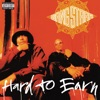 Hard to Earn, Gang Starr