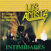 Intimidades - Los Acosta - Los Acosta