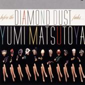 Before the Diamond Dust Fades… / Diamond Dust Ga Kienu Ma Ni