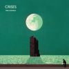 Crises (2013 Remaster) - Mike Oldfield
