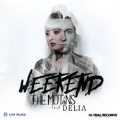 Weekend (feat. Delia)