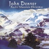 Rocky Mountain Christmas, John Denver