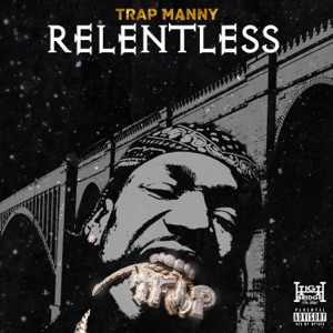 Trap Manny - Relentless