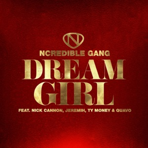 Dream Girl (feat. Jeremih, Ty Money & Quavo) - Single Mp3 Download