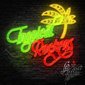 Tropical Rockers