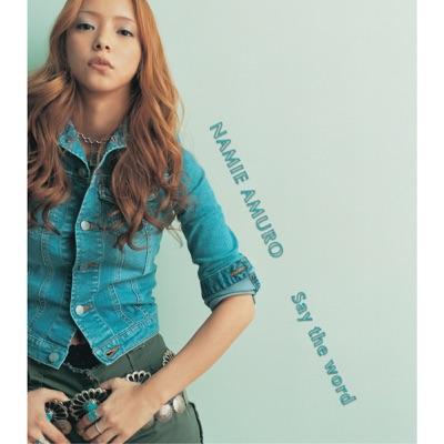 Say the word - EP - Namie Amuro