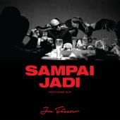 Sampai Jadi (feat. Alif)